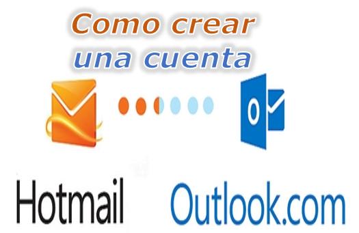 como crear una cuenta en hotmail o outlook