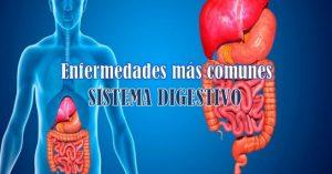 enfermedades mas comunes del sistema digestivo